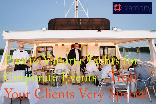 Puerto Vallarta yachts for corporate events